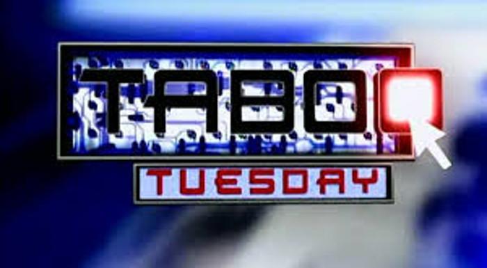 Taboo Tuesday